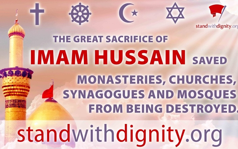 Non Muslim Perspective On The Revolution Of Imam Hussain: Stand With Dignity: Hussain