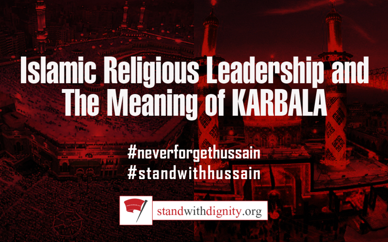 Non Muslim Perspective On The Revolution Of Imam Hussain: Islamic Religious Leadership And The Meaning Of Karbala